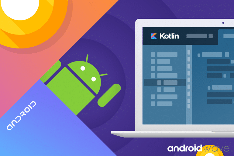 Why use Kotlin for Android Development? - AndroidWave