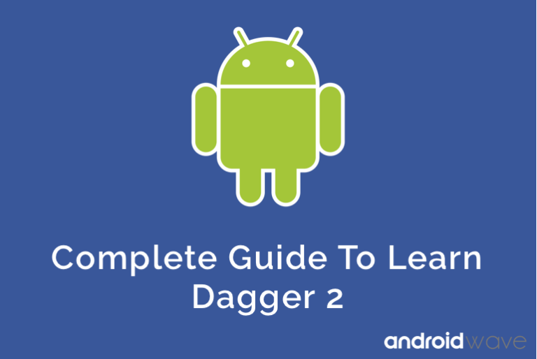 Dagger2 Android Example