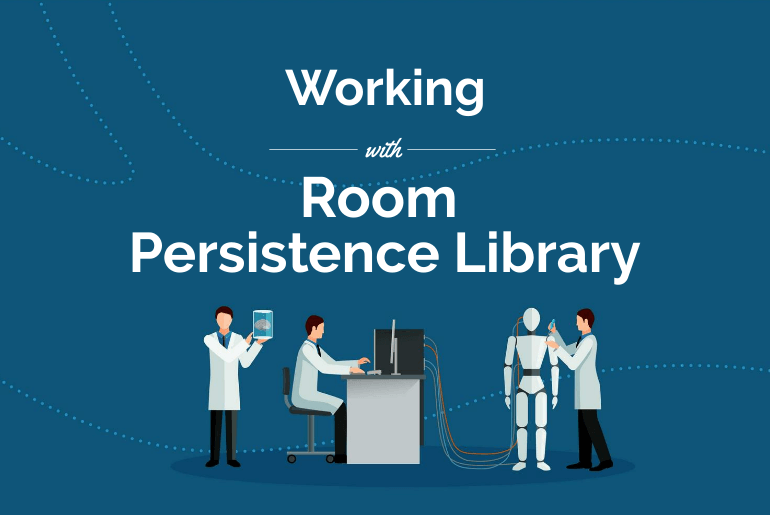 room persistence library android tutorial