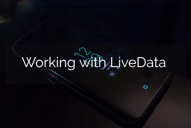 Working With LiveData | LiveData Android Example - AndroidWave
