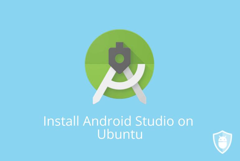 install android studio on ubuntu