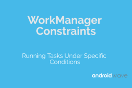 workmanager constraints android example