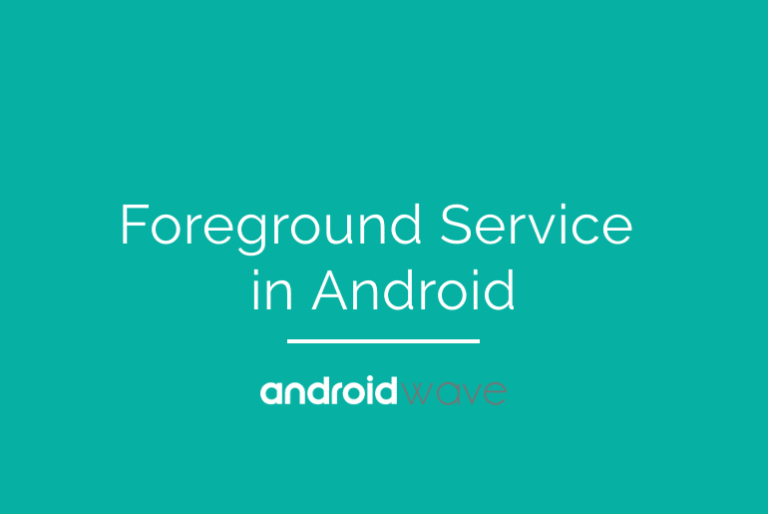 foreground service android, foreground service android example, foreground service notification android, foreground service android example oreo, foreground services example, foreground service and background service, start a foreground service android, create a foreground service android, what is a foreground service