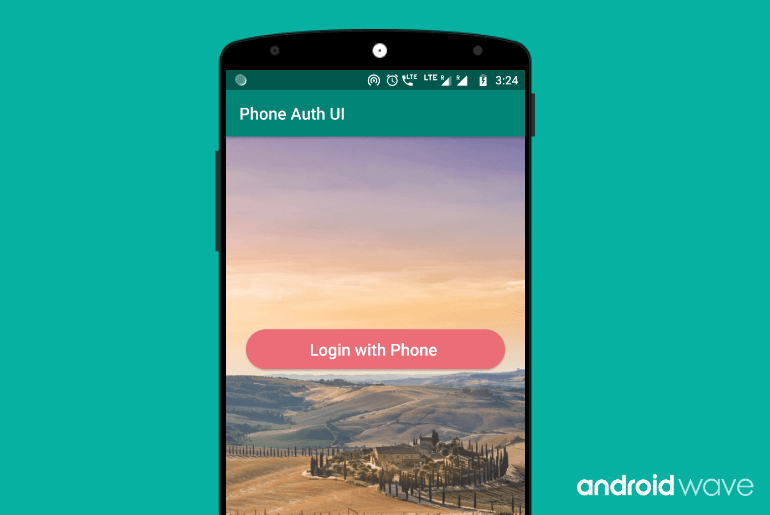 Login with Phone Number Android - AndroidWave