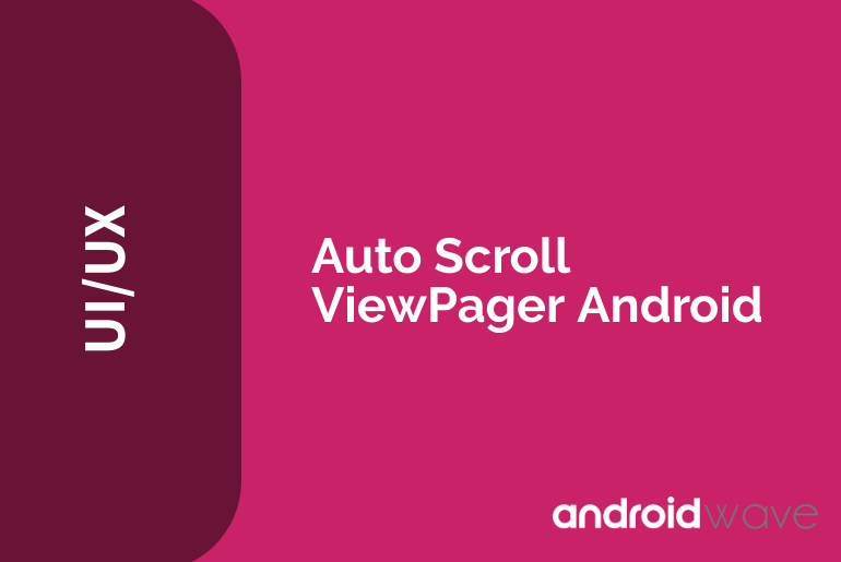 android viewpager auto slide
