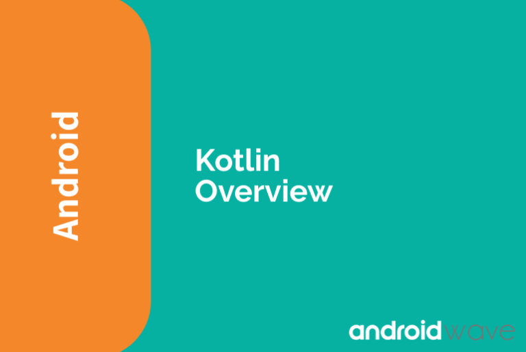 Kotlin Overview android development