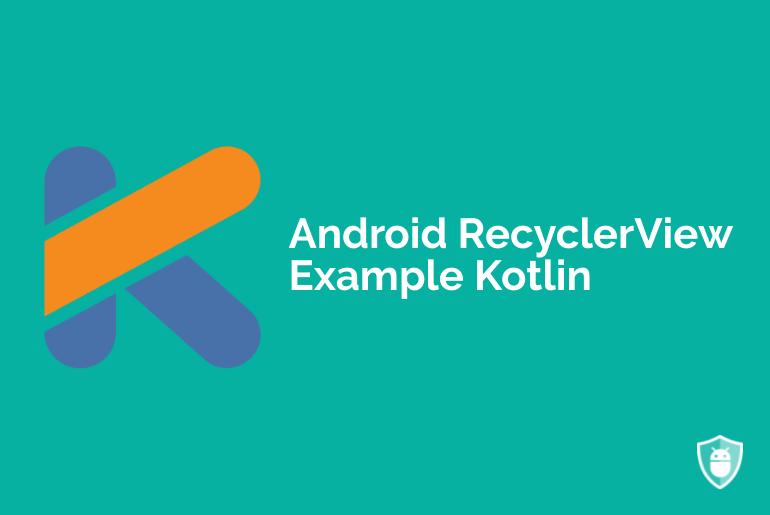 RecyclerView Kotlin example