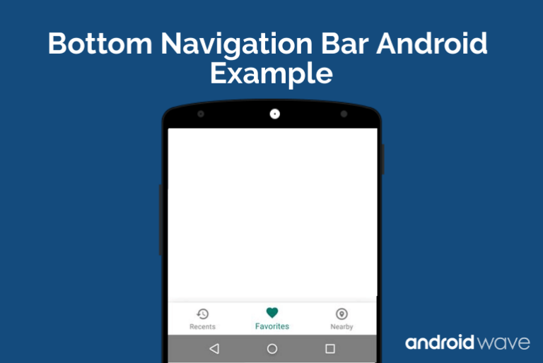Bottom Navigation Bar Android Example