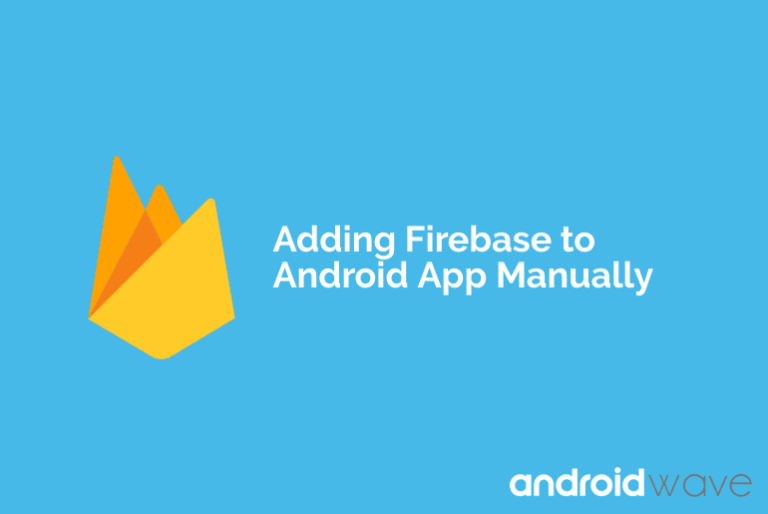add firebase to your android app