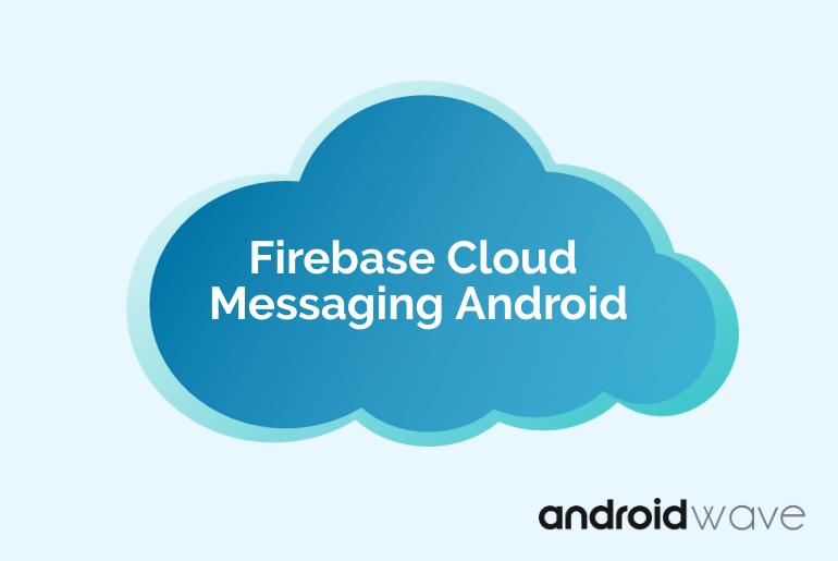 firebase cloud messaging