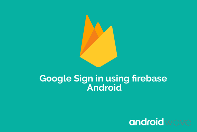 google sign in android firebase example