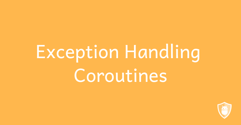 exception handling in coroutines