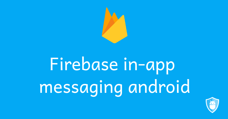firebase in app messaging android