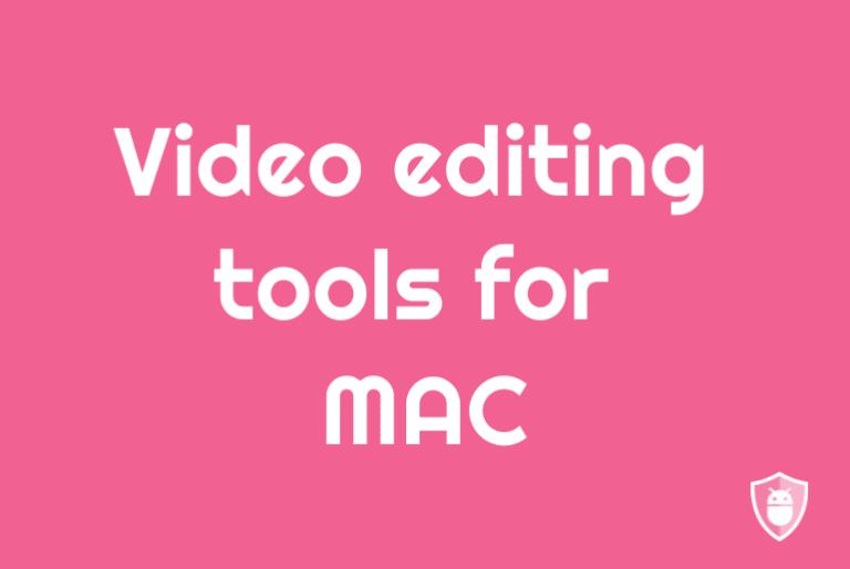 video editing tools for mac